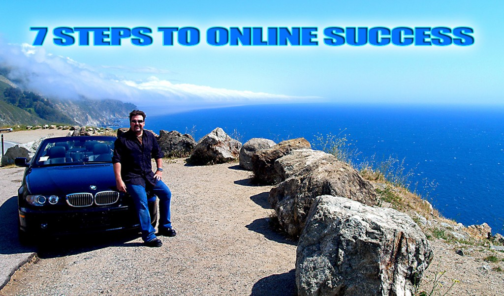 7 Steps To Online Success