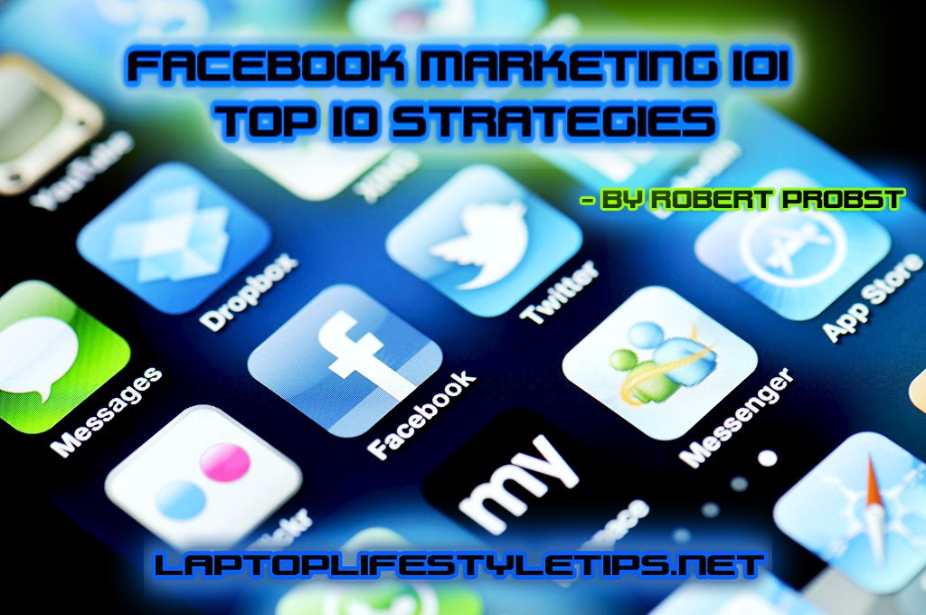 Facebook Marketing Tips - By Robert Probst